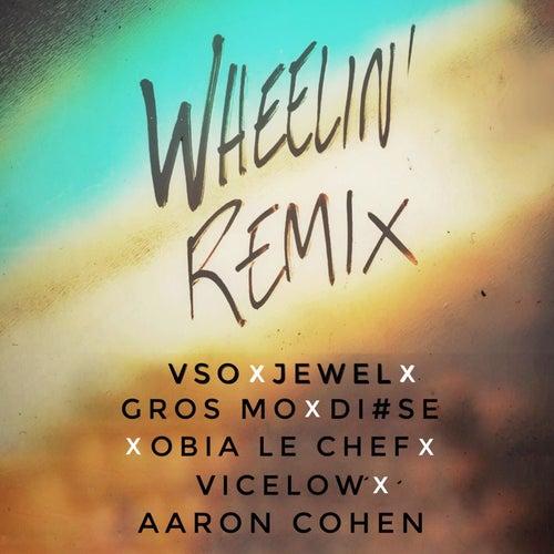 Wheelin' Remix by Vso