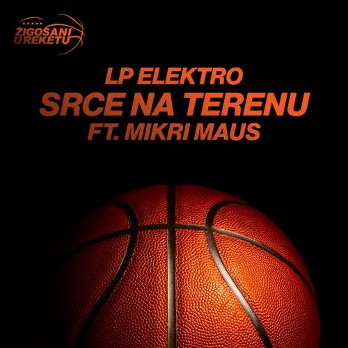 Srce Na Terenu by LP Elektro