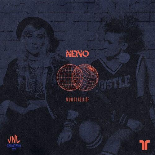 Worlds Collide von NERVO