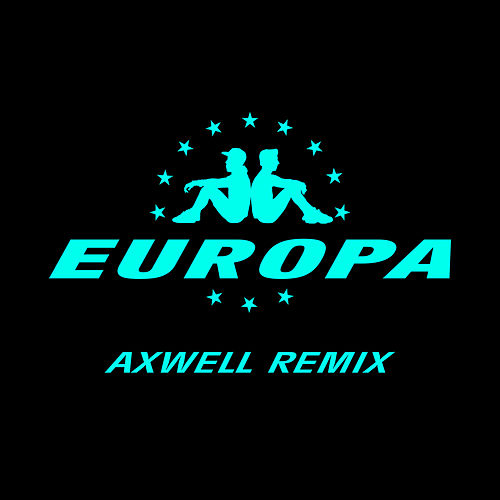 All Day And Night (Jax Jones & Martin Solveig Present Europa / Axwell Remix) by Jax Jones