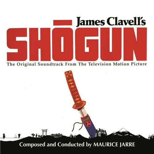 Shōgun (Original Motion Picture Soundtrack) von Maurice Jarre