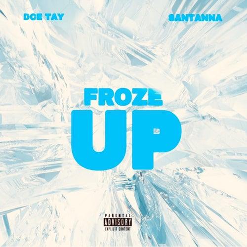 Froze Up de Santanna