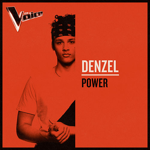 POWER (The Voice Australia 2019 Performance / Live) by Denzel