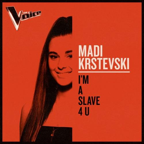 I'm a Slave 4 U (The Voice Australia 2019 Performance / Live) von Madi Krstevski