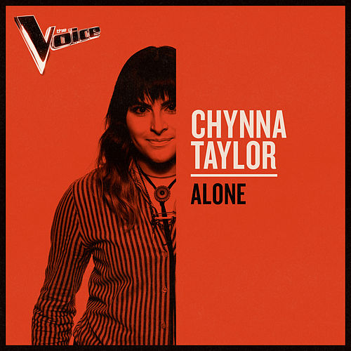 Alone (The Voice Australia 2019 Performance / Live) by Chynna Taylor
