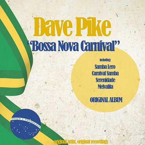 Bossa Nova Carnival by Dave Pike