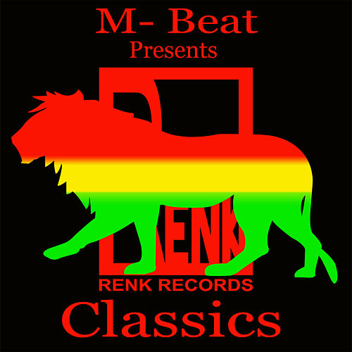 M-Beat Presents: Renk Records Classics by M-Beat