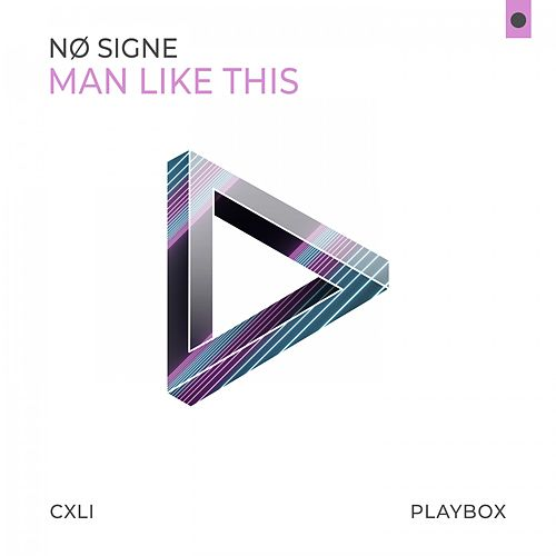 Man Like This by Nø Signe