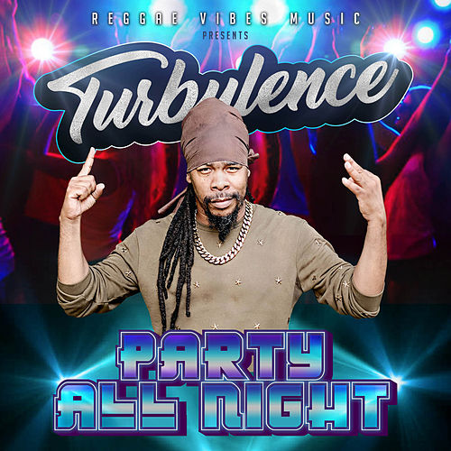 Party All Night by Turbulence