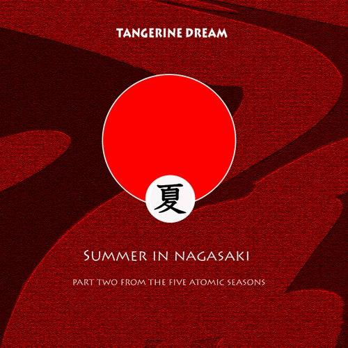 Summer In Nagasaki de Tangerine Dream