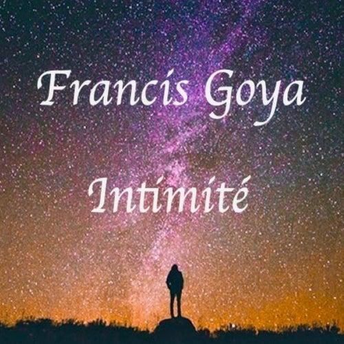 Intimité de Francis Goya