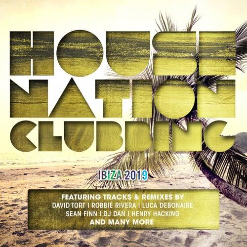 House Nation Clubbing - Ibiza 2019 de Various Artists