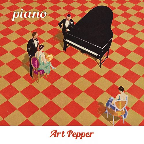 Piano by Art Pepper