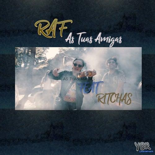 As Tuas Amigas by Raf