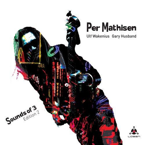 Sounds of 3 - Edition 2 von Per Mathisen