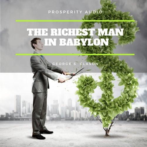 The Richest Man in Babylon von George S. Clason