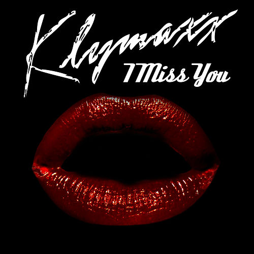 I Miss You (Re-Recorded / Remastered) von Klymaxx