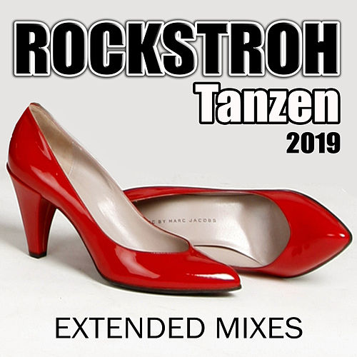 Tanzen 2019 (Extended Mixes) by Rockstroh