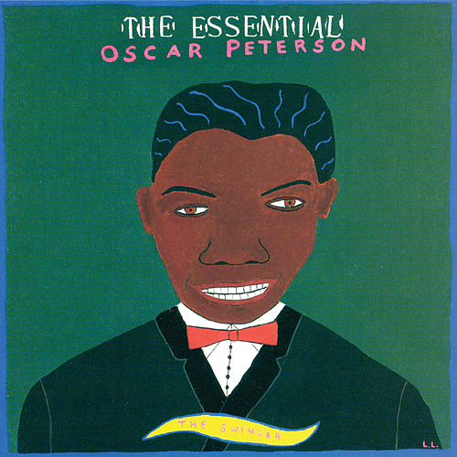 The Essential Oscar Peterson: The Swinger von Oscar Peterson