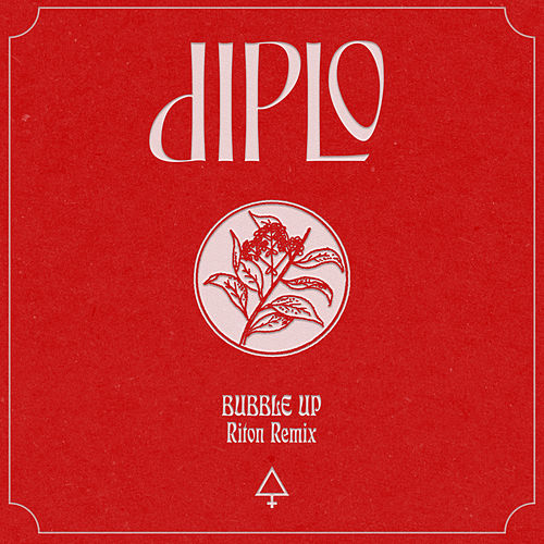 Bubble Up (Riton Remix) von Diplo