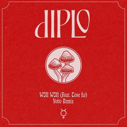 Win Win (feat. Tove Lo) (Yotto Remix) von Diplo