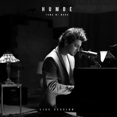 Toma Mi Mano (Live Session) de Humbe