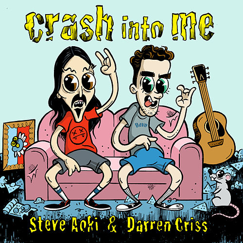 Crash Into Me (feat. Darren Criss) by Steve Aoki