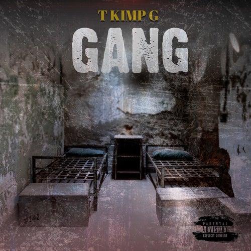 Gang de T Kimp Gee