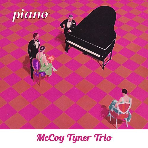 Piano by McCoy Tyner