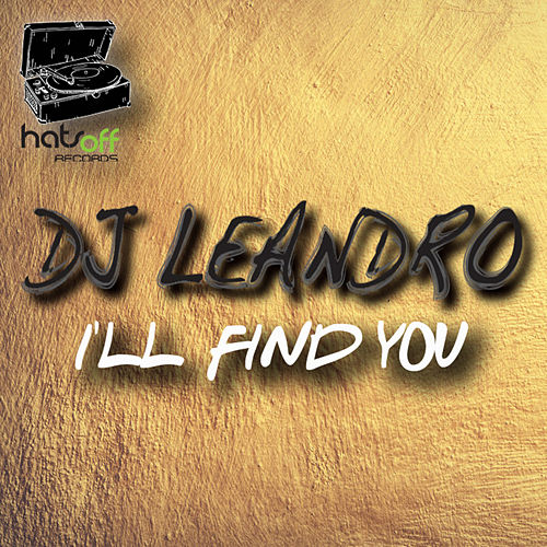 I'll Find You by DJ Leandro