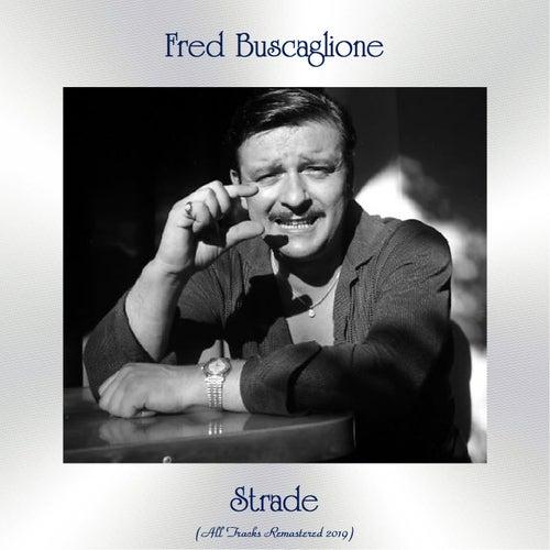 Strade (All Tracks Remastered 2019) de Fred Buscaglione