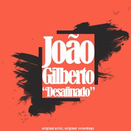 Desafinado von João Gilberto