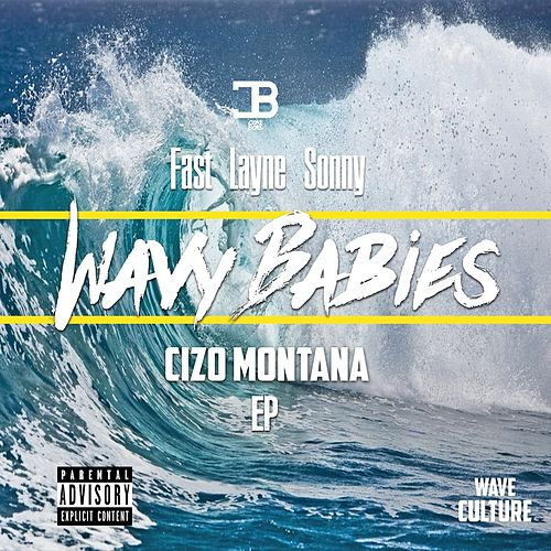 Wavy Babies by Fast Layne Sonny