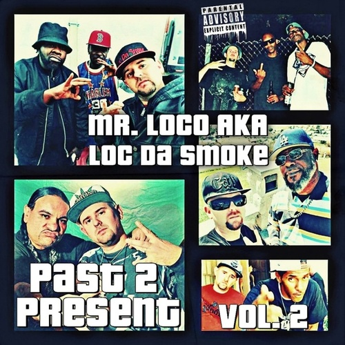 Past 2 Present, Vol. 2 de Mr. Loco