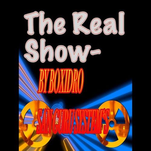 The Real Show de Boxidro