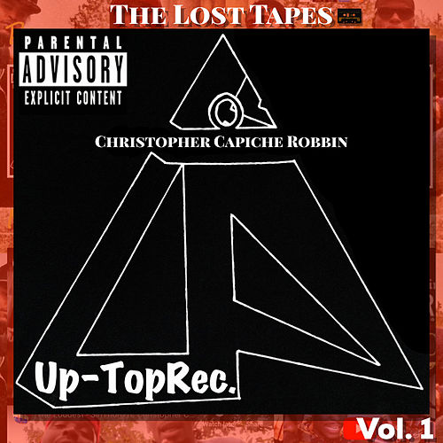 The Lost Tapes, Vol. 1 by Christopher Capiche Robbin