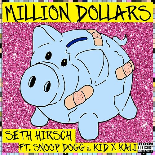 Million Dollars (Remix) de Seth Hirsch
