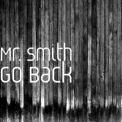 Go Back de Mr. Smith