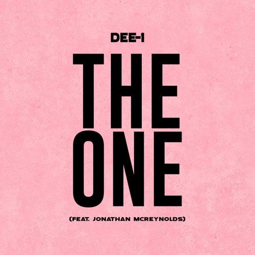 The One (feat. Jonathan McReynolds) von Dee-1