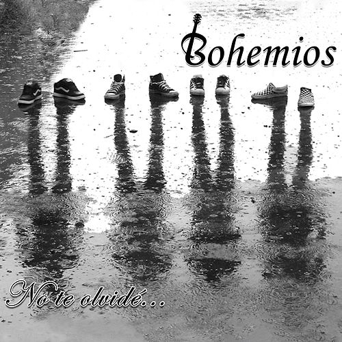 No Te Olvidé... de Bohemios