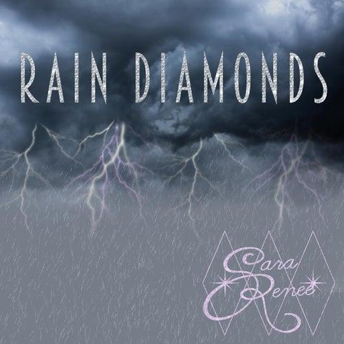 Rain Diamonds de Sara Renee