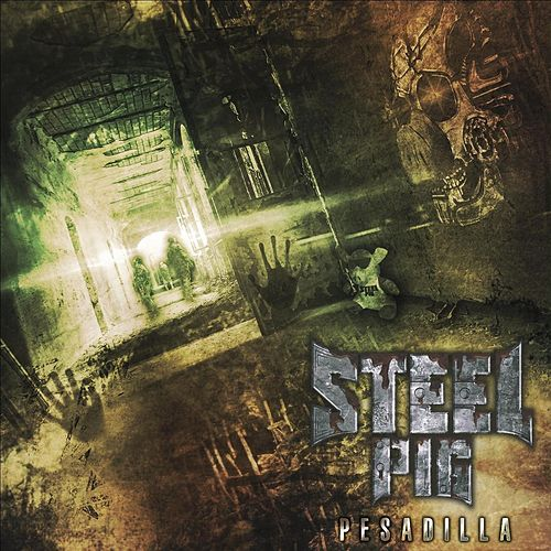 Pesadilla by Steel Pig