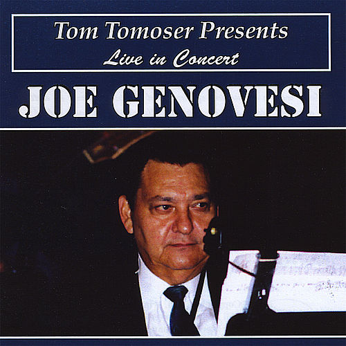 TomTomoser Presents Live In Concert Joe Genovesi with Sharon Saulnier de Joe Genovesi