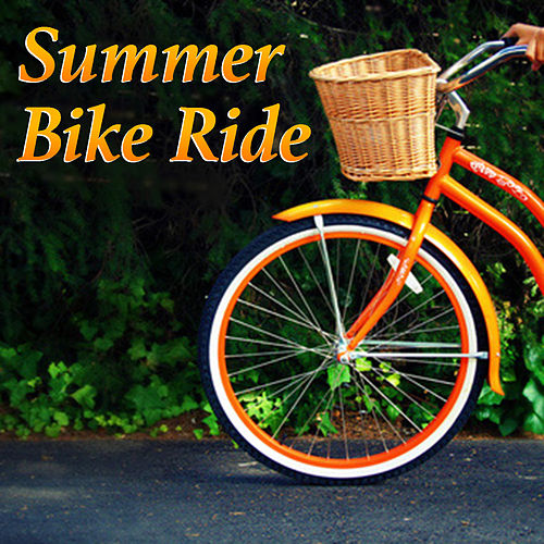 Summer Bike Ride by Various Artists