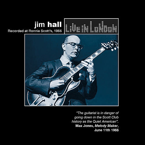 Live in London de Jim Hall