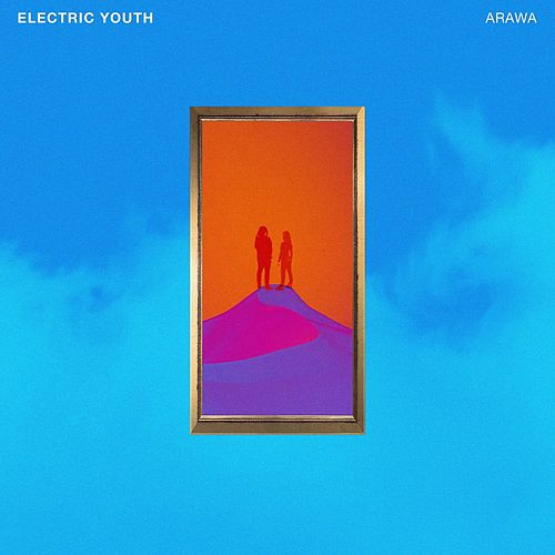 ARAWA by Electric Youth