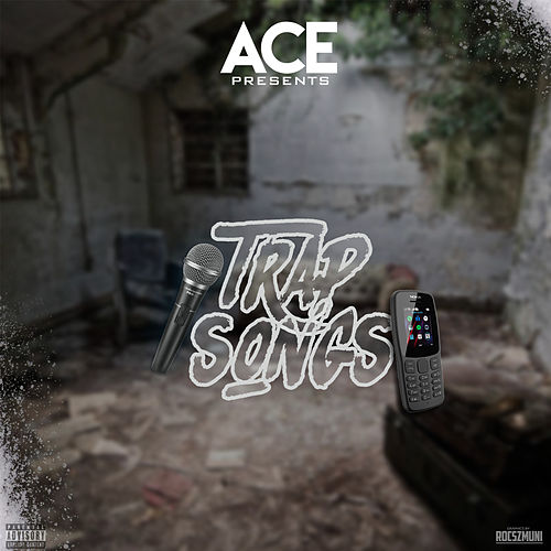 Trap Songs de Ace