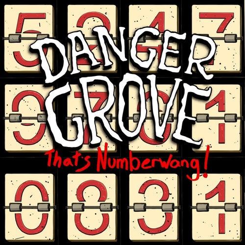 That's Numberwang! (feat. Jesse Dangerously, Kadesh Flow, LEX the Lexicon Artist, Adam Selene & Shubzilla) by Danger Grove