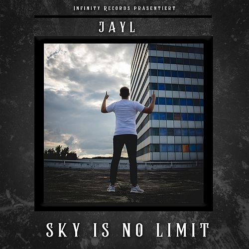 Sky Is No Limit by Jay L