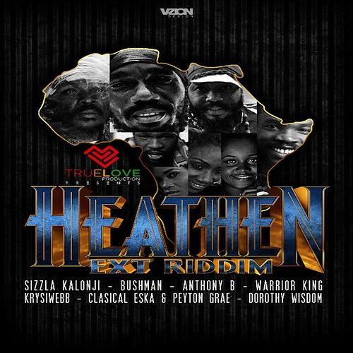Heathen Ext Riddim by Various Artists